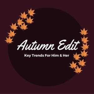 Autumn Edit
